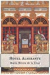 libro hotel almirante hotel almirante un libro que gustar 225 buenos libros