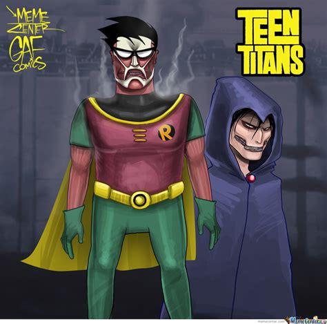 Robin Meme - robin and raven by gafcomics meme center