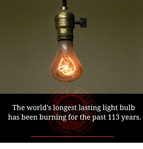 the world s longest lasting light bulb has been burning