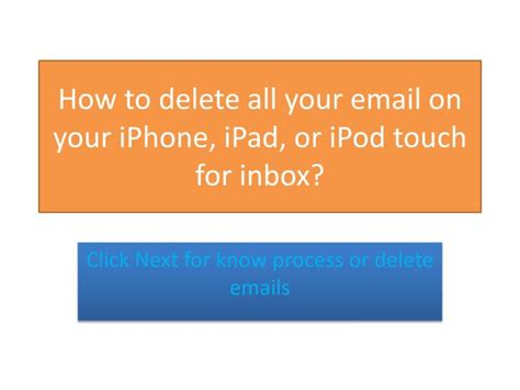 how to delete all emails from mail in ppt how to delete all your email on your iphone