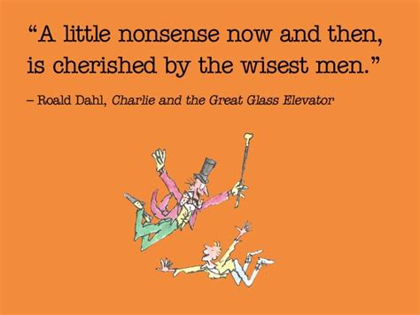 Roald Dahl Birthday Quotes 19 Times Roald Dahl Was The Most Inspirational Person Ever