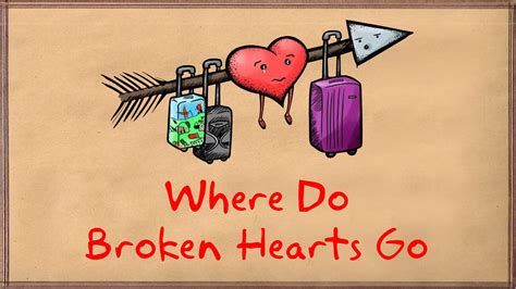 My Things That Go where do broken hearts go by carlos casta 241 o that thing