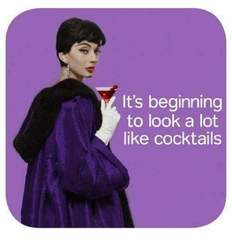 Cocktail Meme - it s beginning to look a lot like cocktails meme on sizzle