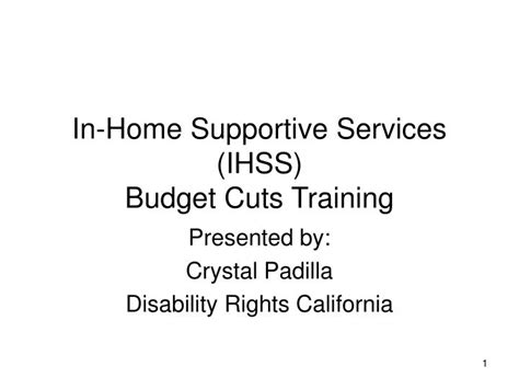ppt in home supportive services ihss budget cuts