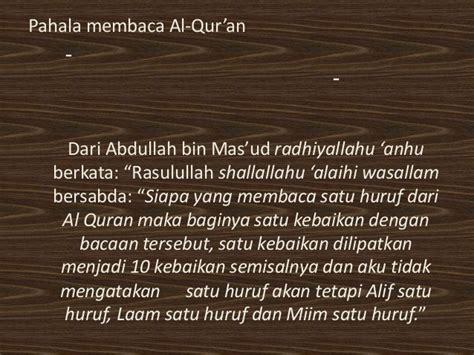 Kedahsyatan Membaca Al Quran tulis dalil tentang keutamaan pahala membaca al quran