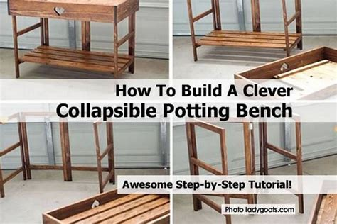 how to build a potting bench how to build a clever collapsible potting bench