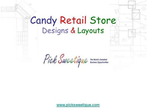 retail store layout design ppt candy retail store designs and layouts authorstream
