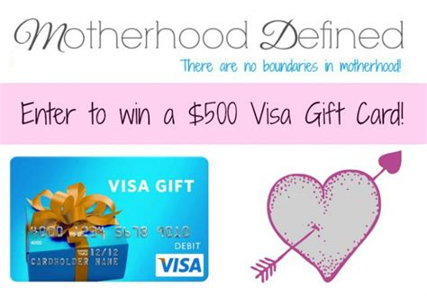 500 Dollar Visa Gift Card - enter to win a 500 visa gift card motherhood defined bloglovin