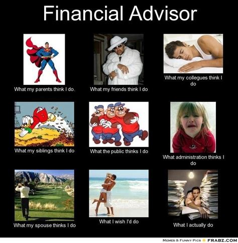 Financial Aid Meme - why prospects see advisers the way they do the