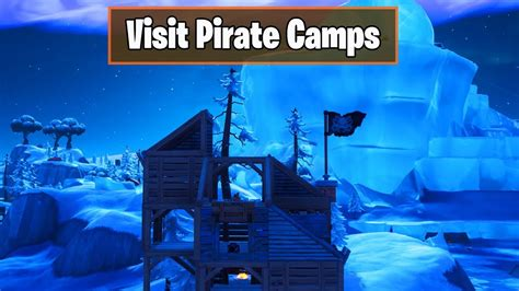 visit  pirate camps   single match   pirate camp