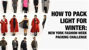 How To Pack Light For A Week by How To Pack Light For Winter New York Winter Packing