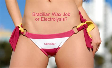 electrolysis brazilian brazilian wax job an introduction