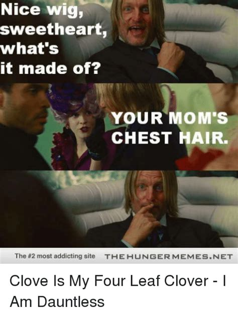 Your Moms Chest Hair Meme - 25 best memes about hunger meme hunger memes