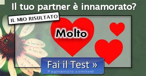 test innamorato risultato test il tuo partner e innamorato molto