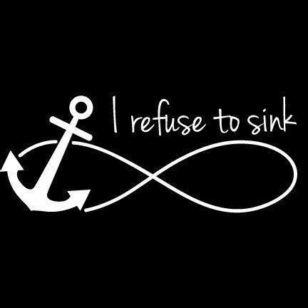 i refuse to sink anchor meaning best 25 refuse to sink ideas on anchor thigh