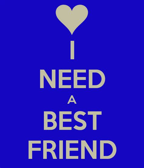 i want a friend image gallery i need a friend