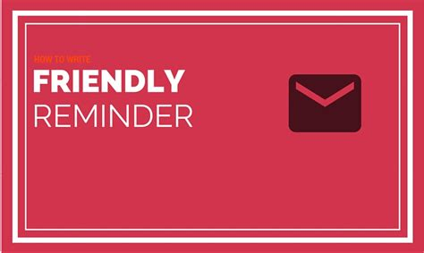 how to write a friendly reminder email expiration reminder