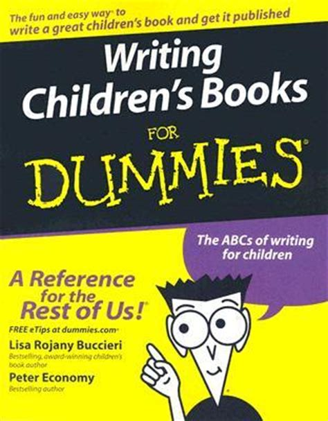 writing childrens books for writing children s books for dummies by lisa rojany buccieri