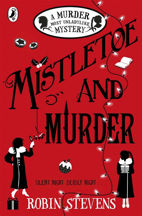 the mistletoe murder and robin stevens book 5 title and cover reveal