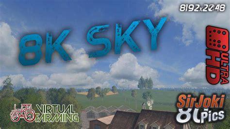 Sky Ls by New Sky 8k Uhd Ls 2015 Farming Simulator 2017 Mods