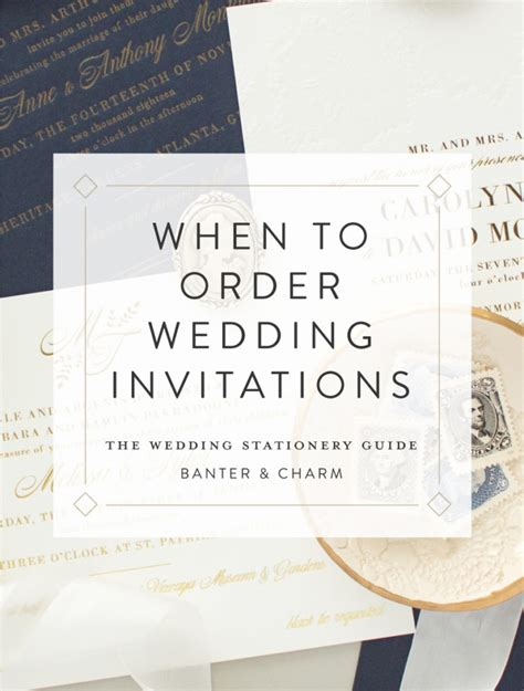 how to order wedding invitations when to order wedding invitations the wedding stationery