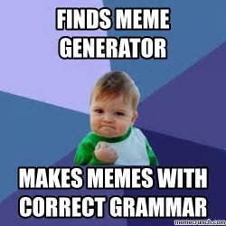 Correct Grammar Meme - correct grammar success kid