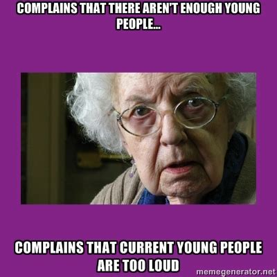 Old People Meme - grumpy old woman anglican memes