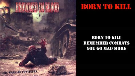Born To Blood drowned in blood quot born to kill quot lyrics