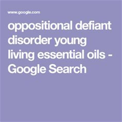 google images young living essential oils oppositional defiant disorder young living essential oils