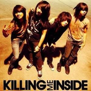Killing Me Inside Band Musik my thoughts my writing killing me inside is my favorite band
