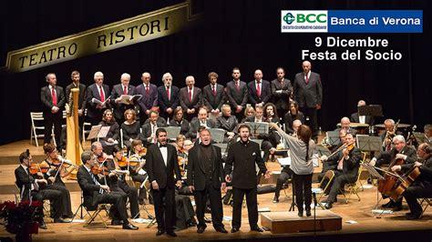 Bcc Banca Di Verona by Banca Di Verona Festa Socio Concerto Dei Tre Tenori