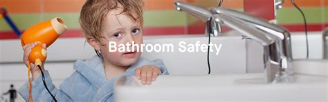 bathroom accidents in older children baby proofing and kids safety at home a complete guide