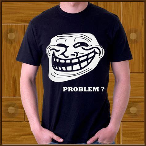 Meme Tshirt - troll face internet meme 4chan problem custom adult ad