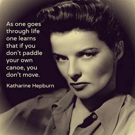 film star quotes katharine hepburn movie quotes quotesgram