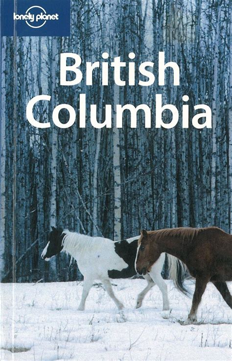 lonely planet british columbia themapstore lonely planet british columbia canada