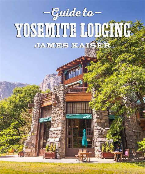park inns best yosemite national park hotels kaiser