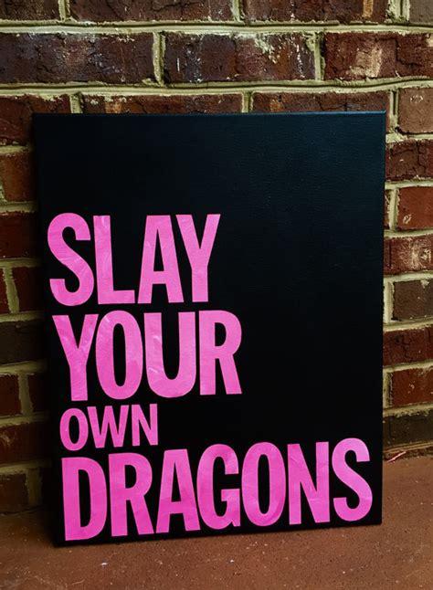 slay quotes quotesgram