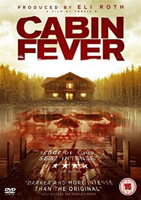 Cabin Fever Pics by Cabin Fever 2016 Review Bloody Reviews