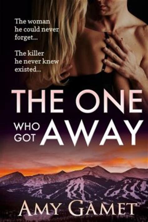 the ones who got away books review the one who got away by gamet