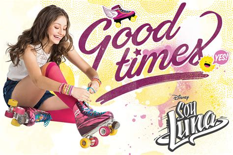 soi luna soy luna good times poster sold at europosters