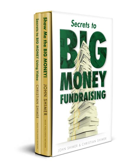 secrets to big money fundraising next level nonprofit fundraising using human motivation storytelling and partnership to increase charity donations books secrets to big money fundraising non profit book