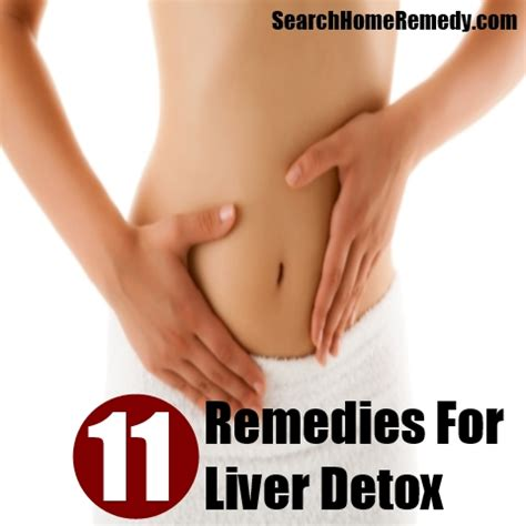 Home Remedies To Detox Your From Drugs by 11 Home Remedies For A Liver Detox Search Home Remedy