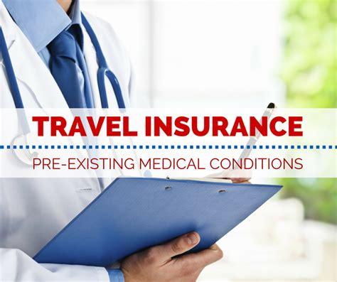 travel insurance  pre existing medical conditions