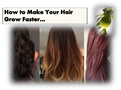 how to make your hair grow faster 5 tips to grow your hair faster without using bi products