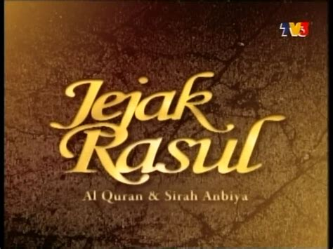 Film Jejak Nabi | free download movie jejak rasul 2012 sdtvrip mkv episod 1 12