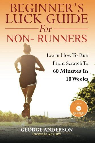 beginner s luck guide for non runners books biography of author gerry george booking appearances