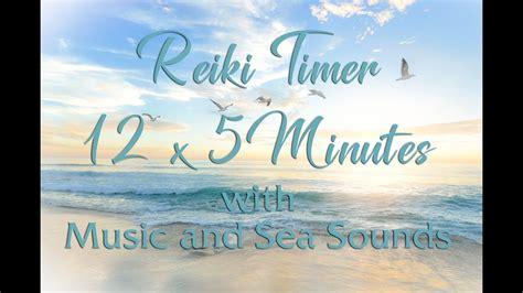 reiki  minute timer beautiful   sea sounds
