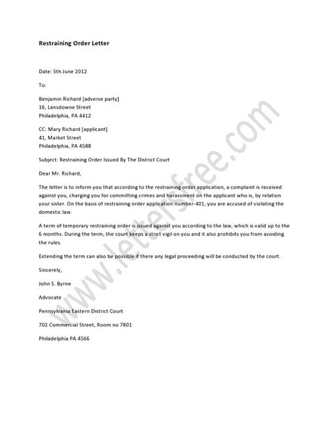 A restraining order letter deals with some serious issue