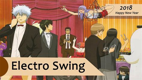 new electro swing electro swing new year mix 2018 youtube