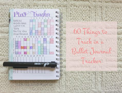 bullet journal our journey in journals 60 things to track in a bullet